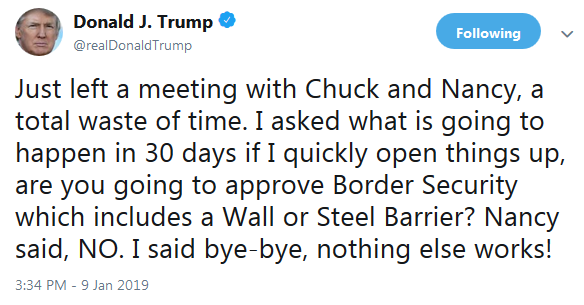 POTUS Twitter on Government Shutdown Negotiations January 9, 2019