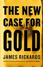The New Case For Gold cover - Jim Rickards